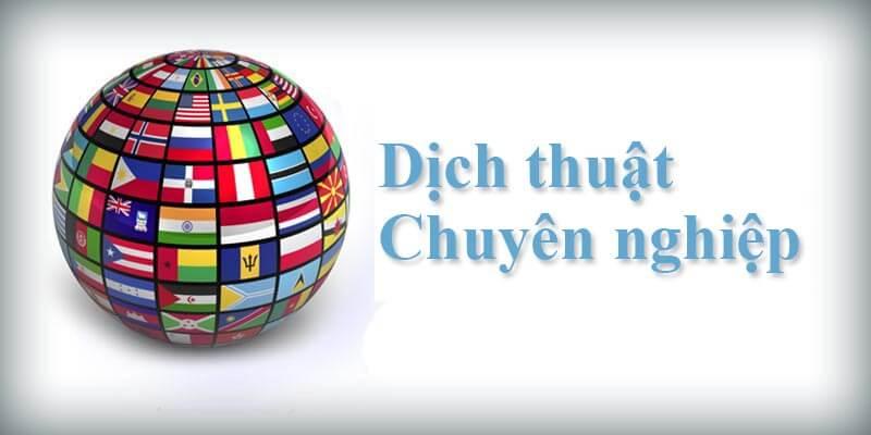 Công ty dịch thuật tiếng Anh sang tiếng Việt tại Hà Nội