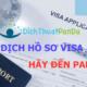 Dịch hồ sơ visa giá rẻ